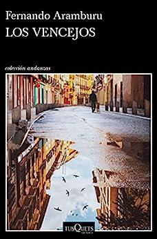 Los vencejos (Andanzas) (Spanish Edition) par [Fernando Aramburu]