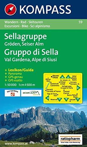Sellagruppe/Gruppo di Sella, Gröden/Val Gardena, Seiser Alm/Alpe di Siusi: 1:50.000: Wander-, Rad- und Skitouren. GPS-genau.