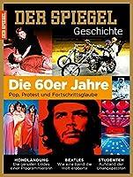 Die 60er Jahre: SPIEGEL GESCHICHTE