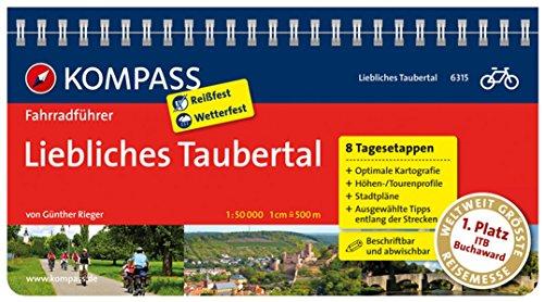 Liebliches Taubertal: Fahrradführer mit Top-Routenkarten im optimalen Maßstab. (KOMPASS-Fahrradführer, Band 6315)