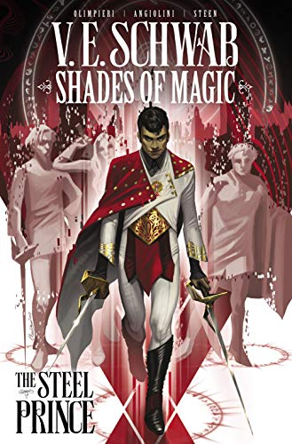 Shades of Magic Vol. 1: The Steel Prince (Shades of Magic - The Steel Prince) (English Edition)