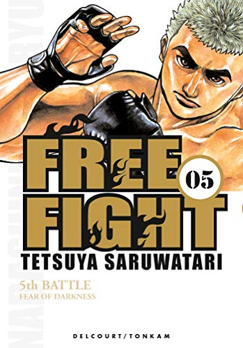 Free Fight -Tome 05-