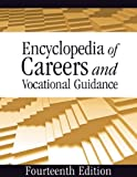 Encyclopedia of Careers and Vocational Guidance (5 Volume Set)