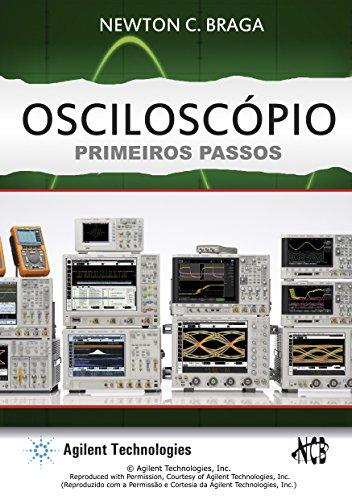 Osciloscópio: Primeiros Passos (Portuguese Edition)