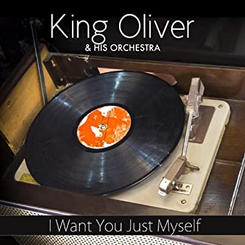I Want You Just Myself (Original Recording)