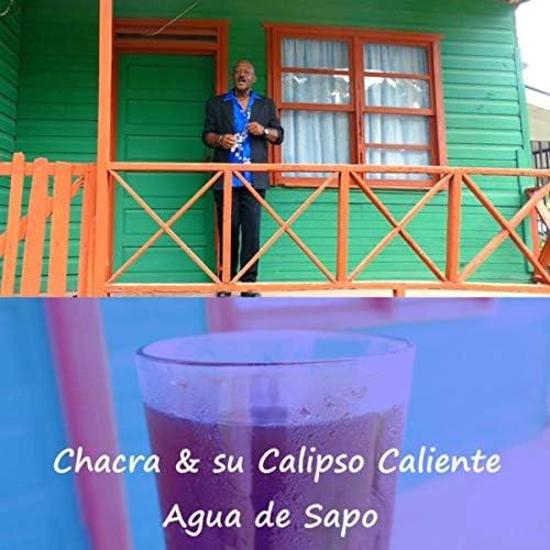 Chacra & Su Calipso Caliente