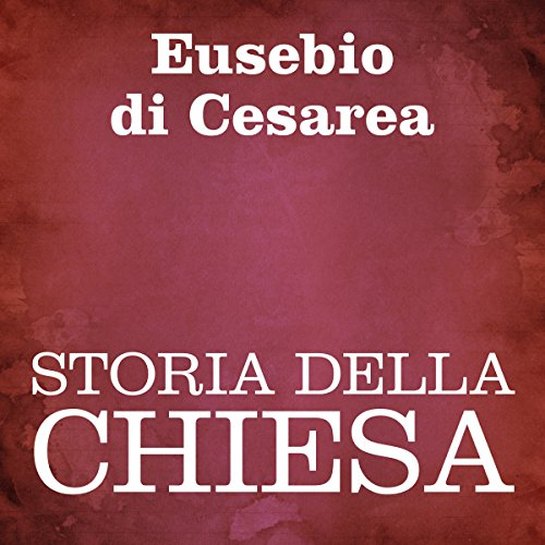 Storia della Chiesa [Church History] audiobook cover art