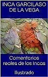 Comentarios reales de los Incas: Ilustrado