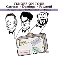 Tenors on Tour by Richard Tucker Pl?cido Domingo (1997-05-03)