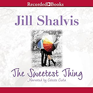 The Sweetest Thing                   By:                                                                                                                                 Jill Shalvis                               Narrated by:                                                                                                                                 Celeste Ciulla                      Length: 10 hrs and 1 min     341 ratings     Overall 4.0