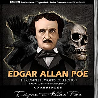 Edgar Allan Poe - The Complete Works Collection                   Written by:                                                                                                                                 Edgar Allan Poe                               Narrated by:                                                                                                                                 Philippe Duquenoy                      Length: 48 hrs and 26 mins     4 ratings     Overall 4.0