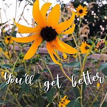 You'll Get Better