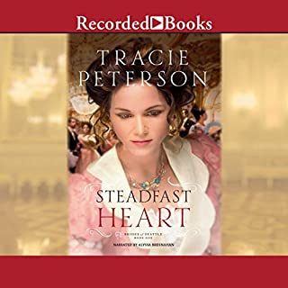 Steadfast Heart     Brides of Seattle, Book 1              By:                                                                                                                                 Tracie Peterson                               Narrated by:                                                                                                                                 Alyssa Bresnahan                      Length: 9 hrs and 14 mins     Not rated yet     Overall 0.0