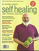 Dr. Andrew Weil's Self Healing (2007 Annual Edition)