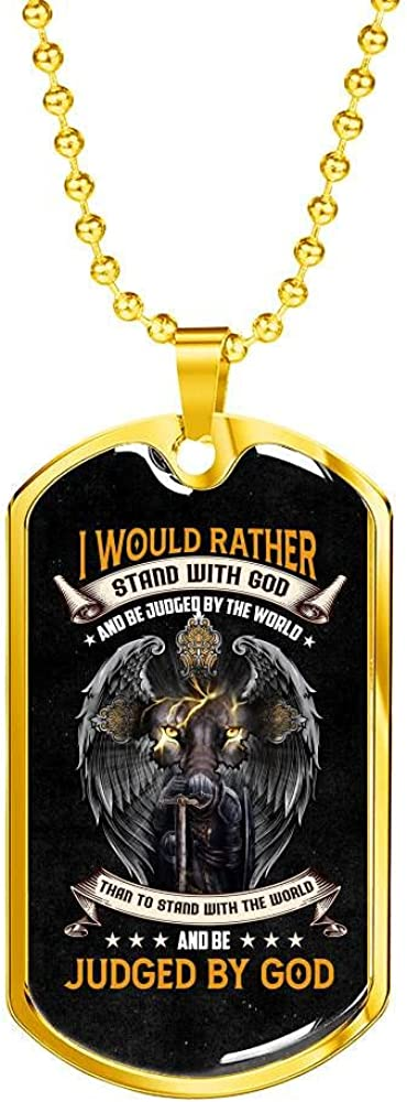 40% OFF Cheap Sale I sale Would Rather Stand with God and Than World Be Judged by the St