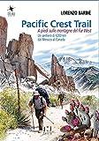 pacific crest trail. a piedi sulle montagne del far west