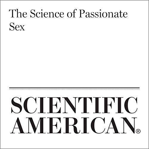 The Science of Passionate Sex audiobook cover art