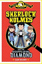 Baker Street Academy: Sherlock Holmes and the Disappearing Diamond