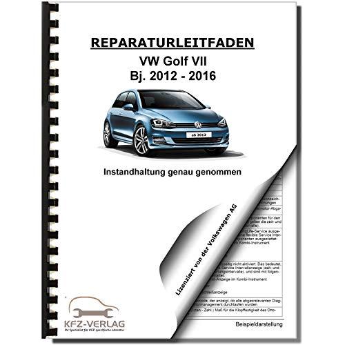 VW Golf 7 Typ 5G/AU (12-16) Instandhaltung Inspektion Wartung Reparaturanleitung