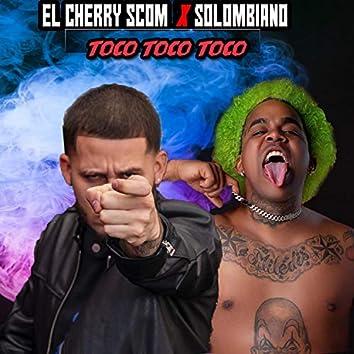 Toco Toco' (feat. El Cherry Scom)
