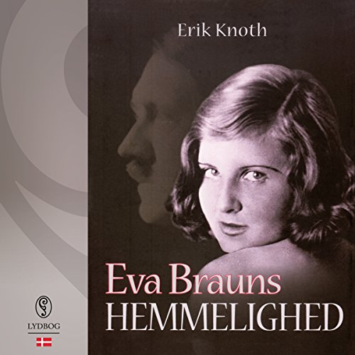 Eva Brauns hemmelighed (Danish Edition) audiobook cover art