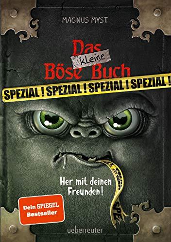 Das kleine Böse Buch - Spezial: Her mit deinen Freunden!