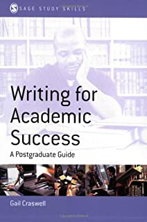 Writing for Academic Success: A Postgraduate Guide