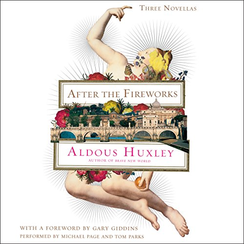 After the Fireworks     Three Novellas              Auteur(s):                                                                                                                                 Aldous Huxley,                                                                                        Gary Giddins                               Narrateur(s):                                                                                                                                 Michael Page,                                                                                        Tom Parks                      Durée: 12 h et 36 min     Pas de évaluations     Au global 0,0