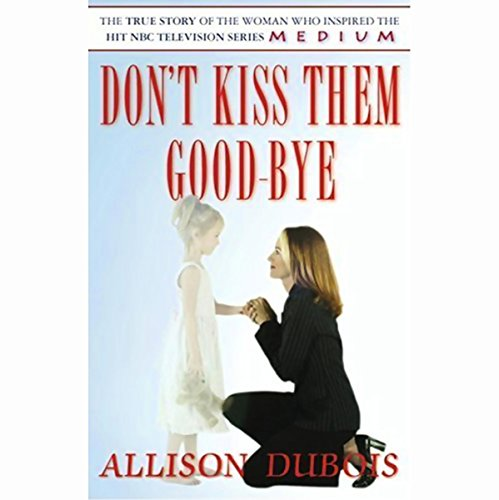 Don't Kiss Them Good-Bye audiobook cover art