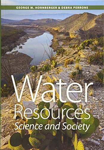 Hornberger, G: Water Resources: Science and Society