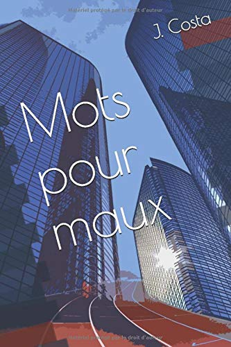 Mots pour maux (French Edition)