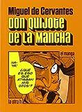 Don Quijote de la Mancha: El manga...