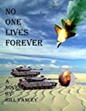 No One Lives Forever: A Cyborg Love Story in An Alternate Future (English Edition)