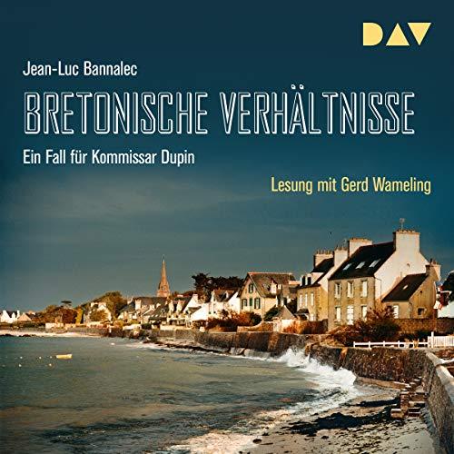 Bretonische Verhältnisse: Kommissar Dupin 1