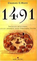 1491 - Nouvelles Révélations sur les Amériques avant Christophe Colomb de Charles C. Mann