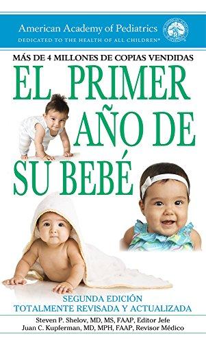 El primer año de su bebé (Spanish Edition)