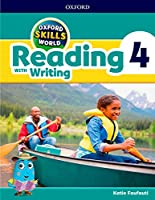 Oxford Skills World: Level 4: Reading with Writing Student Book / Workbook
