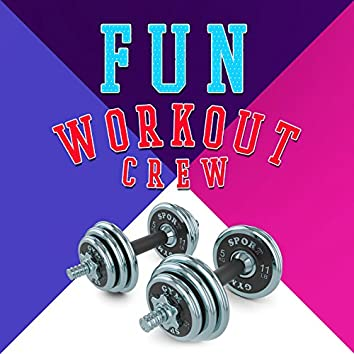 Fun Workout Crew