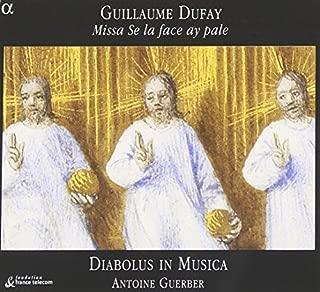 Guillaume Dufay: Missa Se la face ay pale by Diabolus in Musica/Guerber (2004-07-20)
