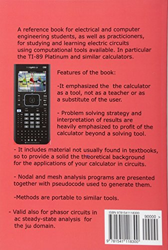 TI-Nspire for Learning Circuits: A reference tool book for electrical and computer engineering students and practicioners (Graphic calculators in Circuits) (Volume 2)
