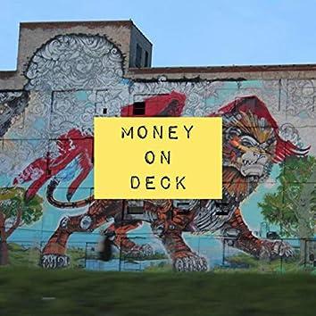 Money On Deck