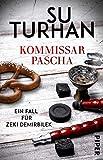 Kommissar Pascha: Ein Fall für Zeki Demirbilek (Kommissar-Pascha-Reihe 1)
