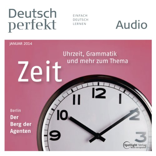 Deutsch perfekt Audio - Die Zeit. 1/2014 audiobook cover art