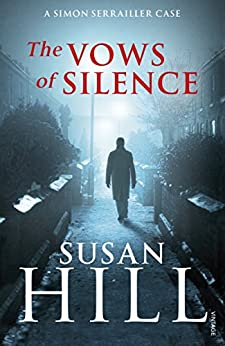 The Vows of Silence: Simon Serrailler Book 4 by [Susan Hill]