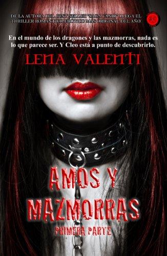 Amos y Mazmorras I (Spanish Edition)