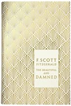 The Beautiful and Damned (Penguin Hardback Classics) by F Scott Fitzgerald (4-Nov-2010) Hardcover
