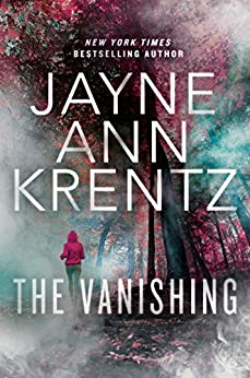 The Vanishing (Fogg Lake Book 1) by [Jayne Ann Krentz]