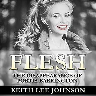 Flesh: The Disappearance of Portia Barrington audiobook cover art