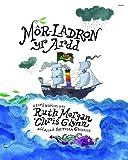 Mor-Ladron Yr Ardd