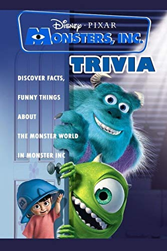 Monster Inc Trivia : Discover Facts, Funny Things About The Monster World In Monster Inc
